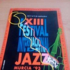 Catálogos de Música: XIII FESTIVAL INTERNACIONAL JAZZ MURCIA 93 - BUEN ESTADO -VER FOTOS. Lote 150272710