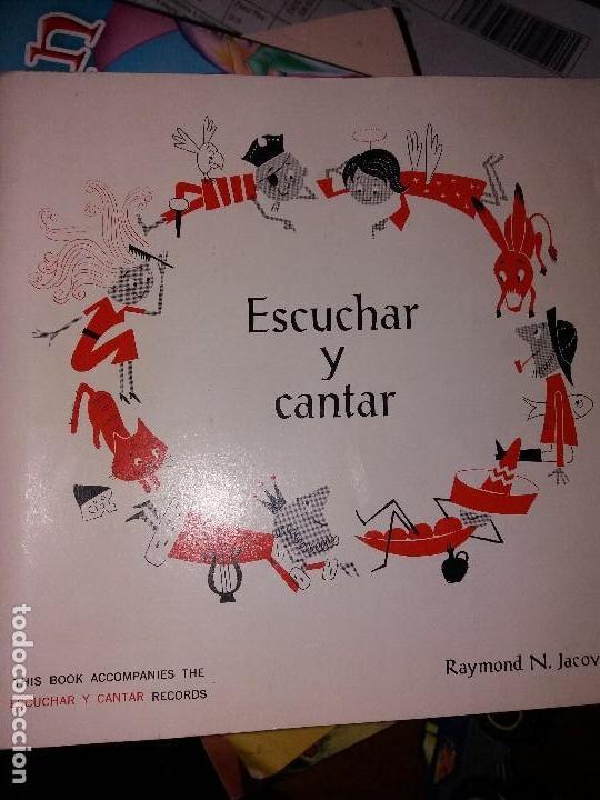 ESCUCHAR Y CANTAR RAYMOND N.JACOVETTI. ÚNICO EN TODOCOLECCION (Música - Catálogos de Música, Libros y Cancioneros)