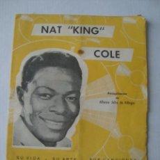 Catálogos de Música: NAT KING COLE. SU VIDA. SU ARTE. SUS CANCIONES - ALFONSO JOFRE DE VILLEGAS (MARAZUL, 1961). . Lote 151873866