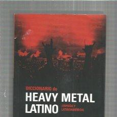 Catálogos de Música: DICCIONARIO HEAVY METAL LATINO. Lote 152421102