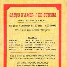 Catálogos de Música: CANÇO D'AMOR I DE GUERRA, FOLLETO DEL DISCO DE 16 PÁGINAS. TEXTO DE LA OBRA, MUY RARO, VER E INDICE. Lote 153572170