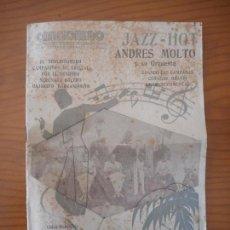 Catálogos de Música: CANCIONERO JAZZ HOT. ANDRÉS MOLTÓ Y SU ORQUESTA. EDITORIAL ALAS. AÑOS 30. Lote 153874294