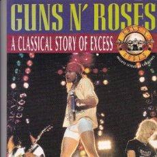 Catálogos de Música: GUNS & ROSES,A CLASSICAL STORY OF EXCESS- EN ESPAÑOL-CONTIENE POSTER. Lote 155483462