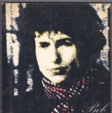 Catálogos de Música: BOB DYLAN - ESCRITOS, CANCIONES Y DIBUJOS TOMOS 1 Y 2 - AGUILERA/CASTILLA 1975 1ª EDICIÓN. BILINGUE.. Lote 155542554