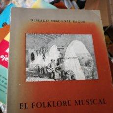 Catálogos de Música: EL FOLKLORE MUSICAL DE MENORCA - DESEADO MERCADAL (1979). Lote 155590842