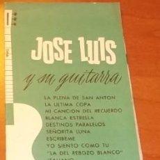 Catálogos de Música: CANCIONERO Y FOTO DE JOSÉ LUÍS Y SU GUITARRA , DE DISCOS PARODI, CÁDIZ. Lote 155659518