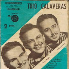 Catálogos de Música: CANCIONERO DEL TRIO CALAVERAS, CANCIONERO DE EDITORIAL ATLAS Nº 70, EXTRAORDINARIO. Lote 156731690