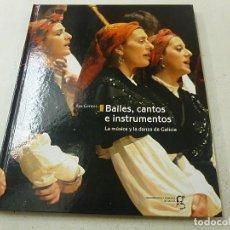 Catálogos de Música: LAS GENTES BAILES CANTOS E INSTRUMENTOS LA MÚSICA Y LA DANZA DE GALICIA 2007- N 3. Lote 156822914