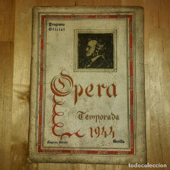 1944 TEMPORADA DE OPERA. SEVILLA. PUBLICIDAD DE LICORES. GONZALES BYASS JEREZ (VER FOTOS) (Música - Catálogos de Música, Libros y Cancioneros)