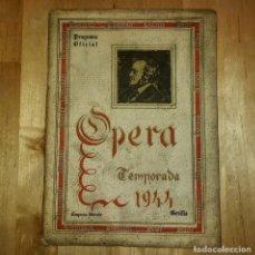 Catálogos de Música: 1944 TEMPORADA DE OPERA. SEVILLA. PUBLICIDAD DE LICORES. GONZALES BYASS JEREZ (VER FOTOS). Lote 157967718