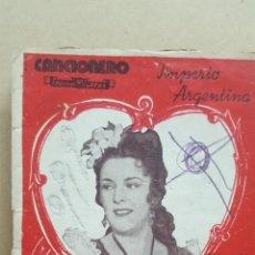 Catálogos de Música: CANCIONERO.- NUM. 21.- IMPERIO ARGENTINA.- EDITORIAL ALAS.- . Lote 158309894