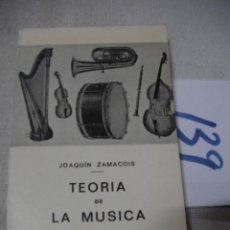 Catálogos de Música: ANTIGUO LIBRO - TEORIA DE LA MUSICA - JOAQUIN ZAMACOIS. Lote 159036958