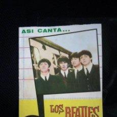 Catálogos de Música: BEATLES CANCIONERO ORIGINAL ESPAÑA 1964 MUY RARO COMPLETO MUY BUENA CONSERVACION LENNON MCCARTNEY. Lote 159201542