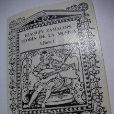 Catálogos de Música: ANTIGUO LIBRO - TEORIA DE LA MUSICA - JOAQUIN ZAMACOIS (EM3). Lote 159629914