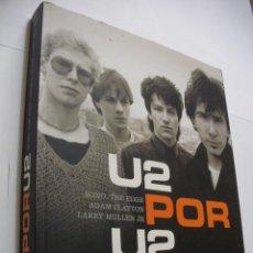 Catálogos de Música: LIBRO GRUPO MUSICAL - U2 POR U2 (EM3). Lote 159633742