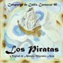 Catálogos de Música: CARNAVAL CADIZ 1998. LIBRETO COMPARSA LOS PIRATAS DE A. MARTINEZ ARES . Lote 160544714