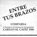 Catálogos de Música: CARNAVAL CADIZ 1988. LIBRETO COMPARSA ENTRE TUS BRAZOS DE A. MARTINEZ ARES. Lote 160544766