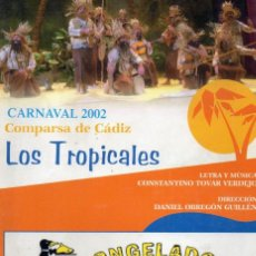 Catálogos de Música: CARNAVAL DE CADIZ 2002 LIBRETO DE LA COMPARSA LOS TROPICALES DE TINO TOVAR. Lote 160747150