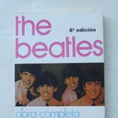Catálogos de Música: LIBRO THE BEATLES OBRA COMPLETA CANCIONES VOLUMEN 1 8ª EDICION NUEVO. Lote 161076234