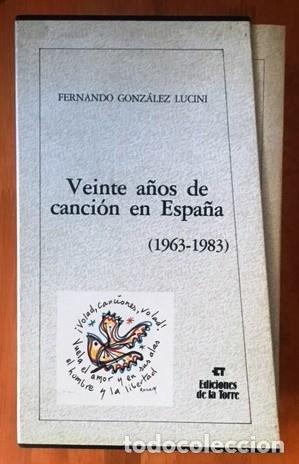 Catálogos de Música: VEINTE AÑOS DE CANCIÓN EN ESPAÑA (1963 - 1983) - F. GONZÁLEZ LUCINI - CAJA CON LOS 4 TOMOS - Foto 2 - 162418410