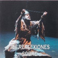 Catálogos de Música: 106 REFLEXIONES SOBRE LA VOZ Y EL CANTO / SUSO MARIATEGUI. Lote 163405258