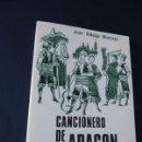 Catálogos de Música: CANCIONERO DE ARAGON / RECOPILADO POR JUAN HIDALGO MONTOYA / ILUSTRA ADAN FERRER 1978 / SIN USAR. Lote 163551150