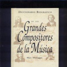 Catálogos de Música: DICCIONARIO BIOGRÁFICO DE LOS GRANDES COMPOSITORES DE LA MÚSICA. Lote 164545978