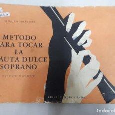 Catálogos de Música: 18664 - METODO PARA TOCAR LA FLAUTA DULCE SOPRANO (O LA FLAUTA DULCE TENOR) - EDICION MOECK Nº 2064. Lote 165028462