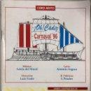 Catálogos de Música: CANCIONERO DEL CARNAVAL CADIZ 1996. CORO MIXTO. MUSICA DE ADELA DEL MORAL. LETRA DE ANTONIO SEGURA. . Lote 165167954