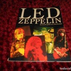 Catálogos de Música: LIBRO - LED ZEPPELIN - DOCUMENTO GRÁFICO POR PAUL KENDALL - ESPAÑOL MUY BUEN ESTADO. Lote 166008294