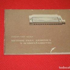 Catálogos de Música: METODO PARA ARMONICA CROMATICA Y DE ACOMPAÑAMIENTO, DE JOAQUIN FUSTE ALCALA 1972. Lote 166242656