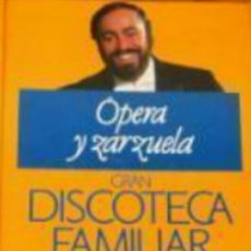Catálogos de Música: 1 TOMO OPERA Y ZARZUELA, GRAN DISCOTECA FAMILIAR DE ED. PLANETA. Lote 166614357