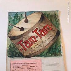 Catálogos de Música: ANTIGUA PARTITURA - TAM - TAM - POESÍA DE MÉNDEZ HERRERA & MÚSICA DE V. MILLÁN. Lote 166865917
