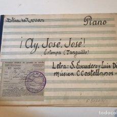 Catálogos de Música: ANTIGUA PARTITURA PIANO - AY JOSÉ, JOSÉ - LETRA ESCUDERO & LUIS DÍAZ - MÚSICA C. CASTELLANOS. Lote 166867265