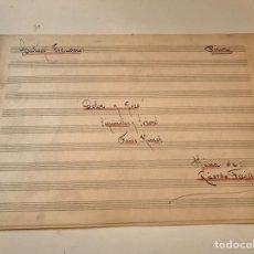 Catálogos de Música: ANTIGUA PARTITURA - DOLOR Y GOSO - SANTIAGO ESCUDERO - MÚSICA SANTIAGO FREIRE. Lote 166877133