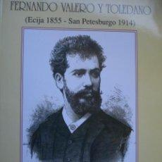 Catálogos de Música: FERNANDO VALERO Y TOLEDANO.TENOR.FREIRE GALVEZ.ECIJA .1999.ILUSTRADO.115 PG. Lote 167004660
