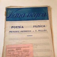 Catálogos de Música: ANTIGUA PARTITURA - NANA NEGRA. Lote 167098153