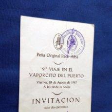 Catálogos de Música: PEÑA PACO ALBA - TARJETA DE INVITACION VAPORCITO DEL PUERTO 1987. Lote 167970344