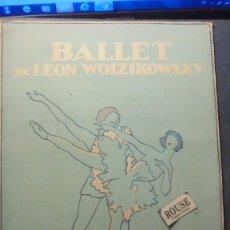 Catálogos de Música: PROGRAMA 1935 - BALLET DE LÉON WOIZIKOWSKY 16 PAG. BERESKA, CARNAVAL, L'AMOUR SORCIER, PETROUCHKA ,. Lote 168072540