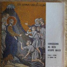 Catálogos de Música: CANONIZZAZIONE DEL BEATO GIUSEPPE MOSCATI. PIAZZA SAN PIETRO. 25 OCTUBRE DE 1987. Lote 168301020