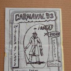 Catálogos de Música: LIBRETO CARNAVAL DE CADIZ 1993 CHIRIGOTA OJALA YO-VIERA. Lote 167079452