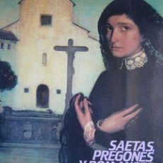 Catálogos de Música: SAETAS PREGONES Y ROMANCES LITURGICOS CORDOBESES LUIS MELGAR REINA ANGEL MARIN RUJULA 1987. Lote 168401736