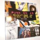 Catálogos de Música: GAVIN WALSH. PUNK ON 45 REVOLUTIONS ON VINYL 1976-79 PLEXUS LONDON 2006 159 PÁG (SEMINUEVO). Lote 168633172
