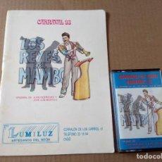 Catálogos de Música: COMPARSA LOS REYES DEL MAMBO CARNAVAL DE CADIZ 1993 CASSETTE + LIBRETO. Lote 170111256