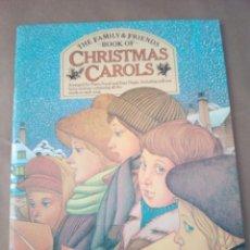 Catálogos de Música: SONGBOOK-CHRISTMAS CAROLS-THE FAMILY & FRIENDS -INGLES-PIANO /VOCAL ANF EASY ORGAN. Lote 170496764
