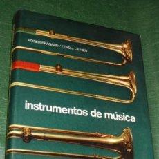 Catálogos de Música: INSTRUMENTOS DE MÚSICA, DE ROGER BRAGARD Y FERD.J. DE HEN, - ED.DAIMON 1975. Lote 170514944