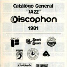 Catálogos de Música: DISCOPHON - CATÁLOGO GENERAL JAZZ DISCOPHON 1981 . Lote 171369312