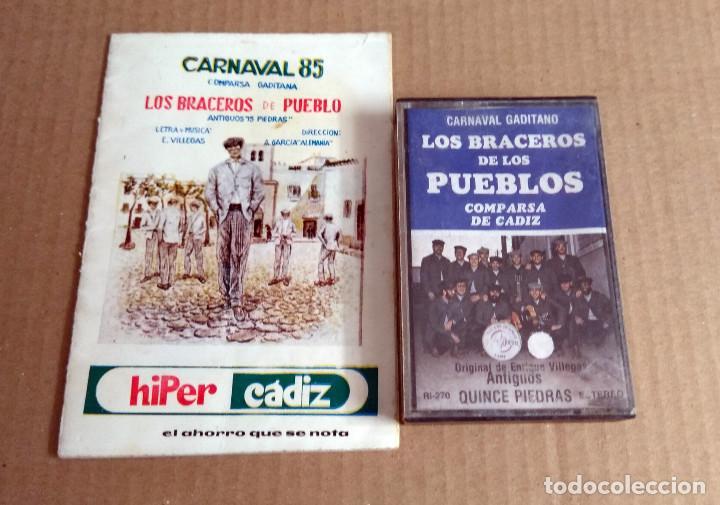 COMPARSA LOS BRACEROS DE PUEBLO CARNAVAL DE CADIZ 1985 CASSETTE + LIBRETO (Música - Catálogos de Música, Libros y Cancioneros)