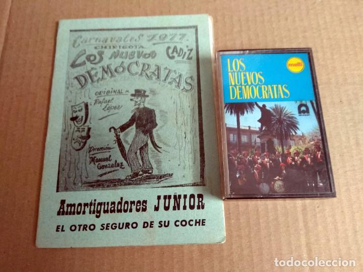 CHIRIGOTA LOS NUEVOS DEMOCRATAS CARNAVAL DE CADIZ 1977 CASSETTE + LIBRETO (Música - Catálogos de Música, Libros y Cancioneros)