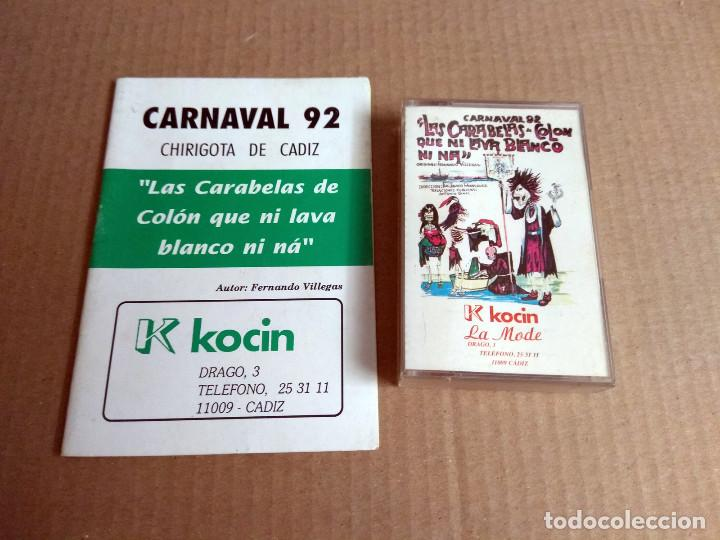 CHIRIGOTA LAS CARABELAS DE COLON CARNAVAL DE CADIZ 1992 CASSETTE + LIBRETO (Música - Catálogos de Música, Libros y Cancioneros)
